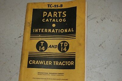Ih International Harvester T14 Td14 Tractor Dozer Crawler Parts Manual Book List