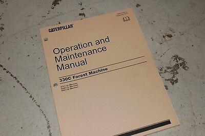 Cat Caterpillar 330c Forest Machine Maintenance Manual Operator Owner Operation