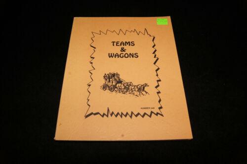 TEAMS AND WAGONS by Harold Hoffman 1993 book Horse Mule