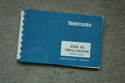 Tektronix 2336ya Osciolloscope Original Operators Manual Parts 070-5010-00