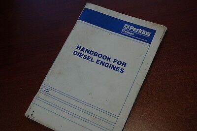 Perkins Engine 4.154 Handbook Owner Parts Maintenance Manual Book Diesel Lube