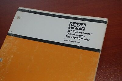 Case 207 Turbo Diesel Engine 450b Tractor Crawler Parts Manual Book Catalog List