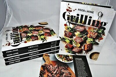 NEW GRILLING 175 Recipes + Ideas for Outdoor Entertaining BBQ FOOD & WINE