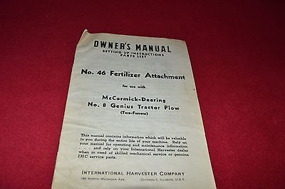 International Harvester 46 Fertilizer Att 8 Genius Plow Operators Manual Gdsd