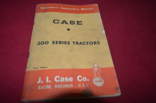 Case 300 Series Tractor Operators Manual AMIL15 ver4