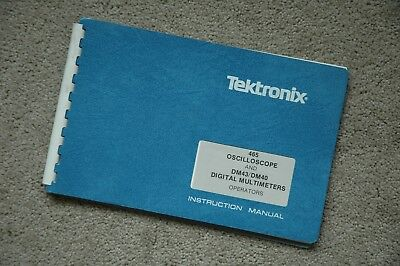 Tektronix 465 Dm44 Original User Manual 070-1738-01 Paper Manual