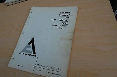 Allis Chalmers Bosch Ape Type Fuel Injection Pump Service Manual Tractor Crawler