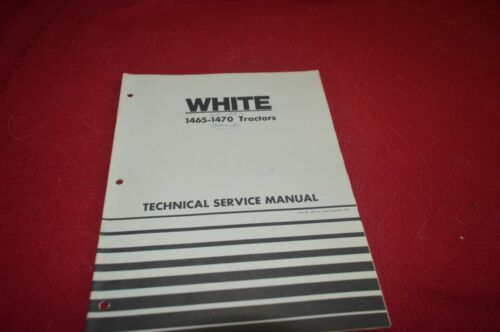 Oliver White Tractor 1465 1470 Tractor Technical Service Manual TBPA