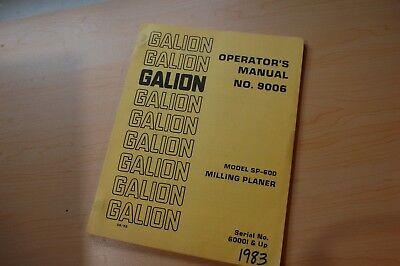 Galion Sp-600 Milling Planer Owner Operator Operation Manual Book Maintenance