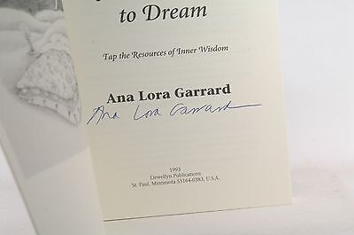 Signed An Invitation To Dream  Tap The Resources Of Inner Wisdom   Garrard  Ana