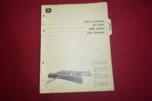 John Deere BWA Series Disk Harrow Parts Book Manual LPFP