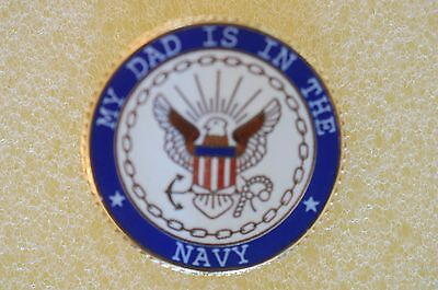 US USA USN My Dad Is In The Navy Military Hat Lapel Pin