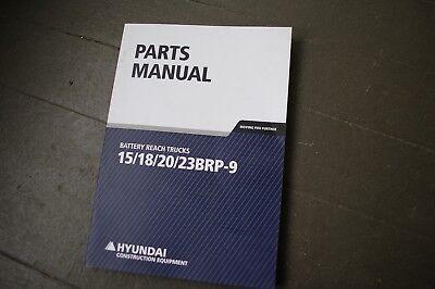 Hyundai 15 18 20 23brp-0 Electric Reach Forklift Lift Truck Parts Manual Book