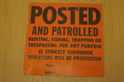 Vintage Sign Posted no Trespassing Hunting Fishing Trapping Prouty John Voss