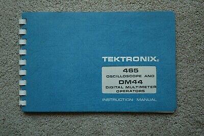 Tektronix 465 Dm44 Original User Manual 070-2038-00 Paper Manual