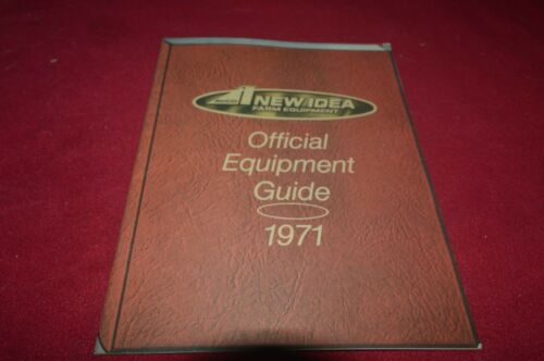 New Idea Farm Equipment Buyers Guide For 1971 Dealer