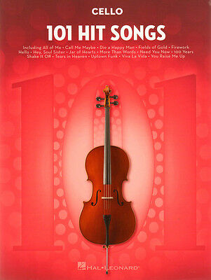 101 Hit Songs Cello aktuelle Pop Songs Noten für Violoncello