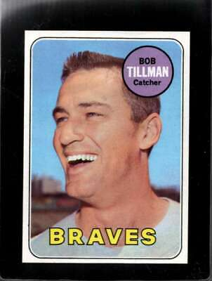 1969 TOPPS #374 BOB TILLMAN NMMT BRAVES  *XR12475