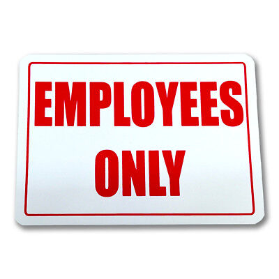 Employees Only 5.5 H X 7 W Sign Retail Business Store Policy Sign