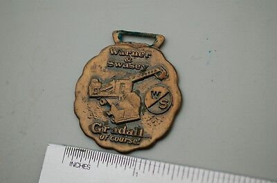 Warner Swasey Gradall Excavator Vintage Watch Fob Metal Heavy Equipment Truck