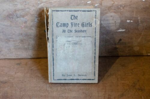 1914 The Camp Fire Girls At The Seashore By Jane Stewart Rough Binding apart
