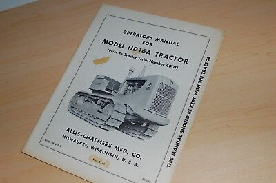 Allis Chalmers Hd16a Tractor Crawler Dozer Owner Operator Operation Manual Ac