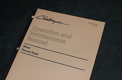 Caterpillar Challenger Rb44 Round Baler Owner Operator Maintenance Manual Hay