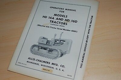Allis Chalmers Hd16a Hd16d Tractor Crawler Dozer Owner Operator Operation Manual