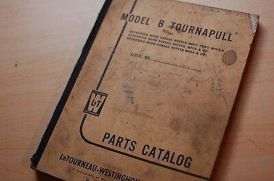 Letourneau Model B Tournapull Pan Scraper Spare Parts Manual Book Catalog List