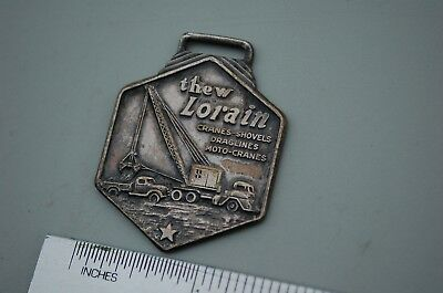 Thew Lorain Truck Dragline Shovel Vintage Watch Fob Friedman Equipment Co Heavy