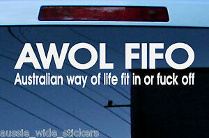 Funny Aussie Custom Car Stickers AWOL FIT IN suit Ford Holden UTE 4X4 BNS PARTS