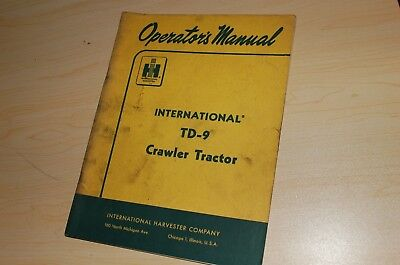 Ih International Td-9 Crawler Tractor Owner Operator Operation Manual Book Guide