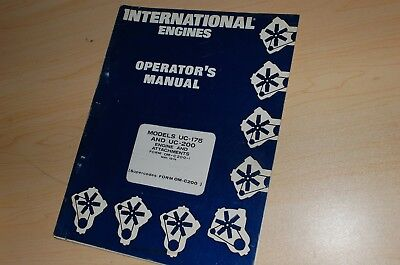 International Uc-175 200 Engine Owner Operator Operation Maintenance Manual Book