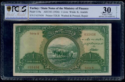 TURKEY   1  LIVRE  ( 1926 )  PICK # 119a  SERIE 5 PCGS 30 VERY FINE.