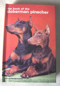 The Book of the Doberman Pinscher by Joan McDonald Brearley
