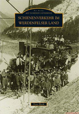 Fachbuch Schienenverkehr im Werdenfelser Land tolles Buch mit vielen Bildern NEU