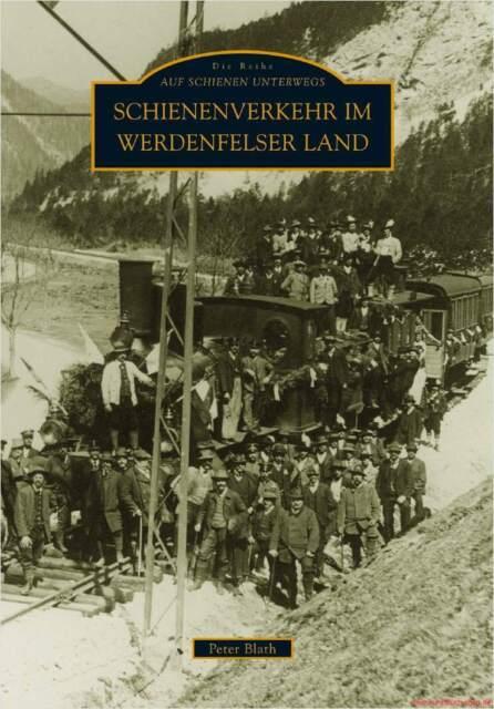 Fachbuch Schienenverkehr im Werdenfelser Land informativ mit tollen Bildern, NEU