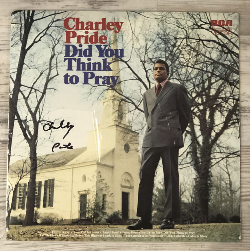 """Autographed CHARLIE PRIDE """"Did You Think To Pray"""" LP SIGNED"""