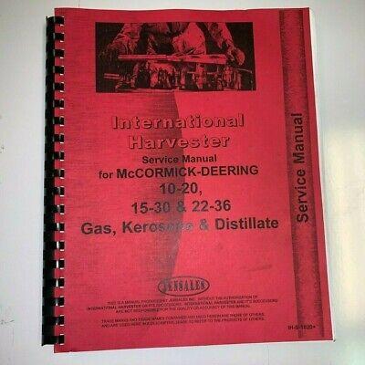 International Harvester Service Manual For Mccormick-deering 10-20 15-30 22-36