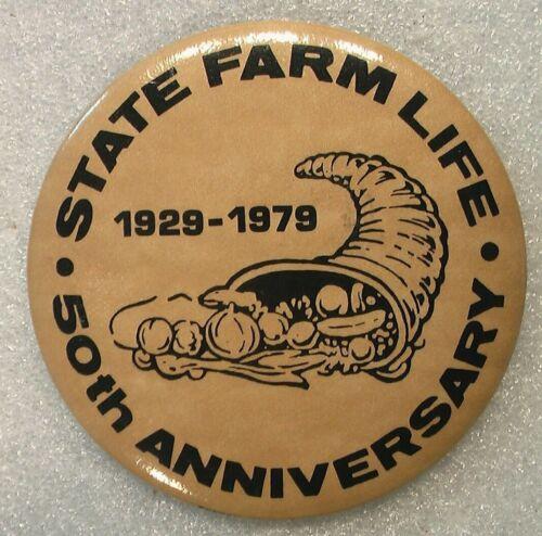 STATE FARM LIFE PIN BACK BUTTON KING BADGE 50th ANNIVERSARY 1929-1979 TIN METAL