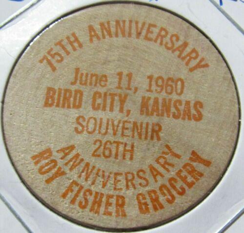 1960 Roy Fisher Grocery Bird City, KS Centennial Wooden Nickel - Token Kansas