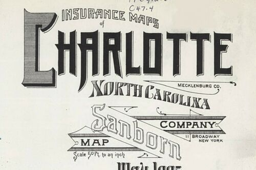Charlotte, North Carolina ~Sanborn Map©sheets~36  maps in color on a CD