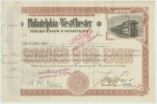1895 Philadelphia & West Chester Traction Company Stock Certificate Railroad