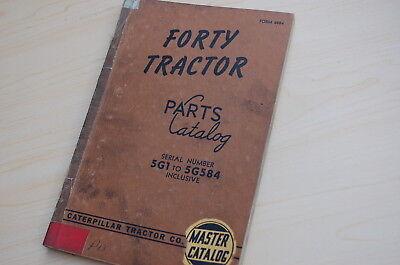 Caterpillar Forty Tractor Crawler Dozer Parts Manual Book Catalog Vintage 40 5g1