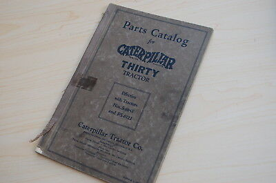 Caterpillar Thirty Tractor Crawler Dozer Parts Manual Book Catalog Vintage 30 Ps
