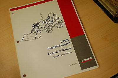 Case Lx252 Front End Loader Owner Operator Operation Manual Jx1u Tractor 2004