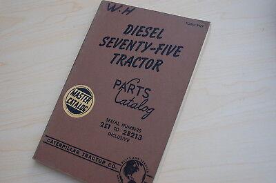 Caterpillar Seventy Five Tractor Crawler Dozer Parts Manual Book Vintage 2e List