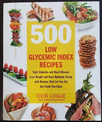 500 Low Glycemic Index Recipes: Fight Diabetes*Heart Disease*Lose Weight*Energy
