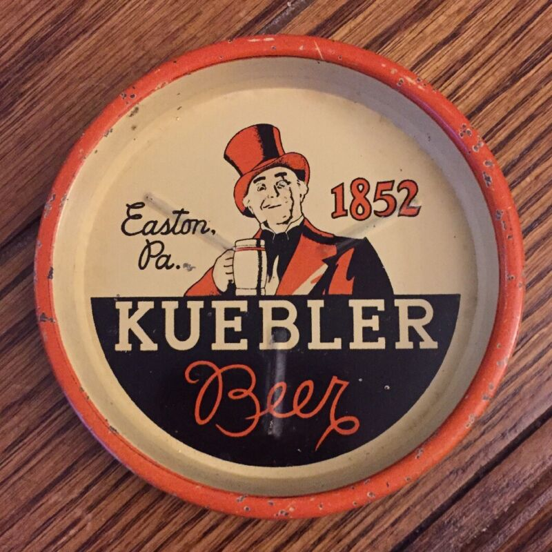 KUEBLER BEER TIP TRAY 1852 EASTON PA