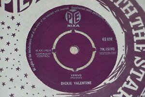 DICKIE VALENTINE. VENUS. PYE NIXA 7N.15192 (GREAT EARLY TRACK).